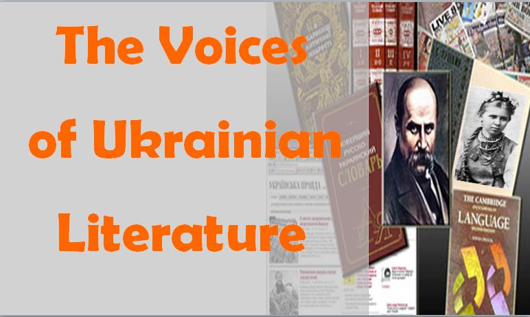 The Voices of Ukrainian Literature