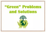 Green Problems and Solutions